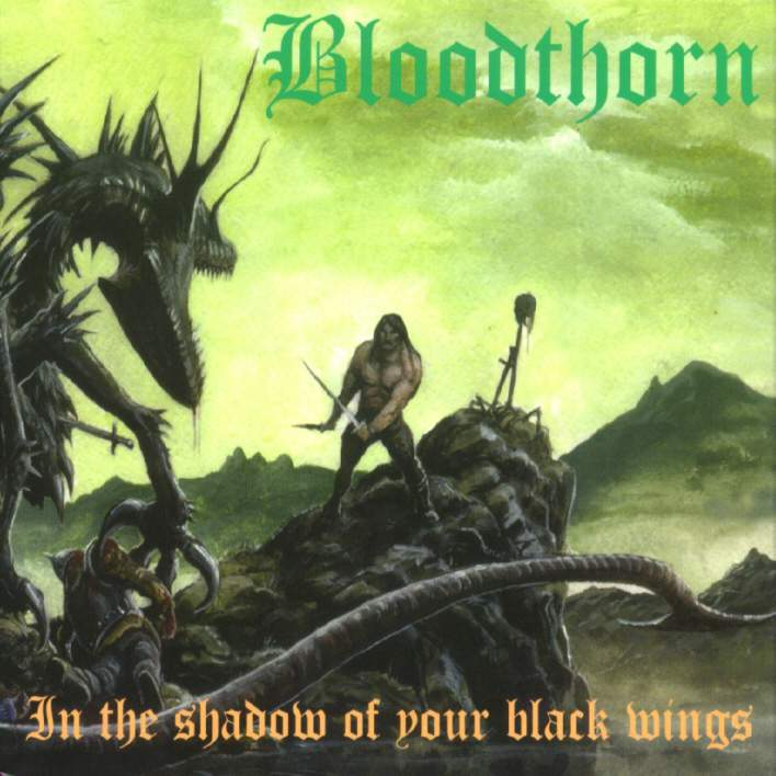 Bloodthorn - In The Shadows Of Your Black Wings